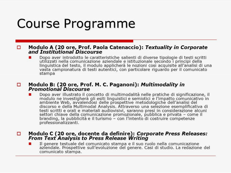 Course Programme Modulo A (20 ore, Prof. Paola Catenaccio): Textuality in Corporate and Institutional Discourse.
