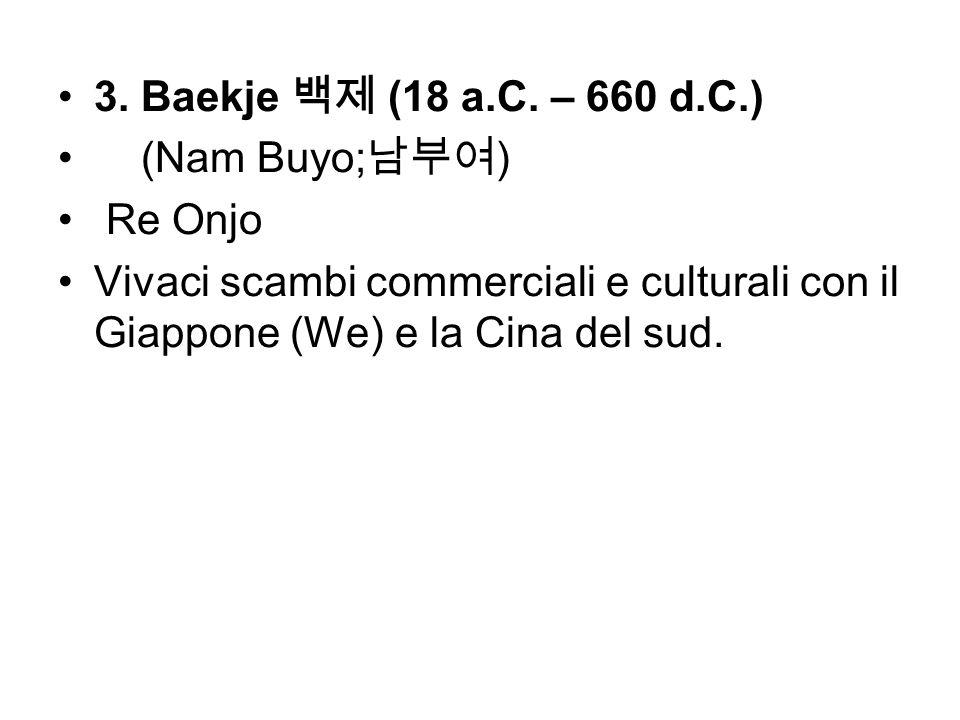 3.Baekje 백제 (18 a.C. – 660 d.C.)(Nam Buyo;남부여) Re Onjo.