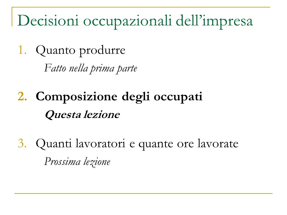Decisioni occupazionali dell'impresa