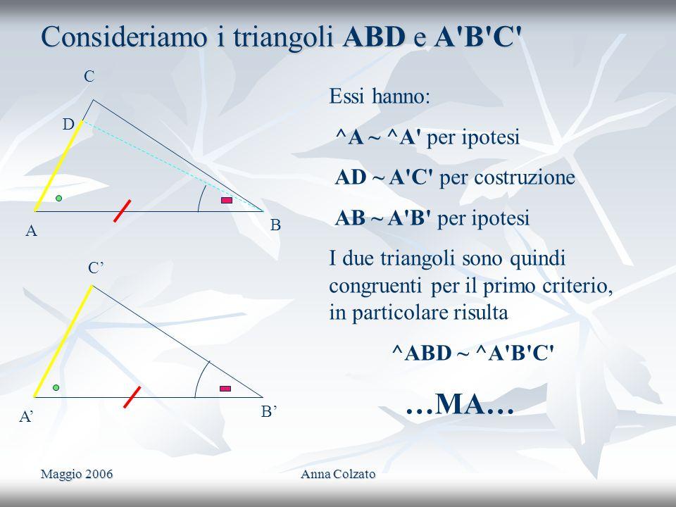Consideriamo i triangoli ABD e A B C