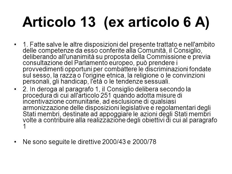 Articolo 13 (ex articolo 6 A)
