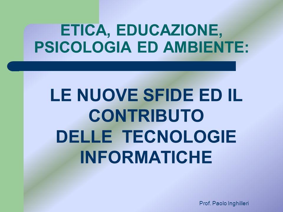 ETICA, EDUCAZIONE, PSICOLOGIA ED AMBIENTE: