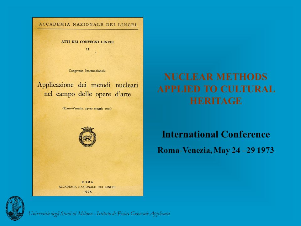 NUCLEAR METHODS APPLIED TO CULTURAL HERITAGE International Conference