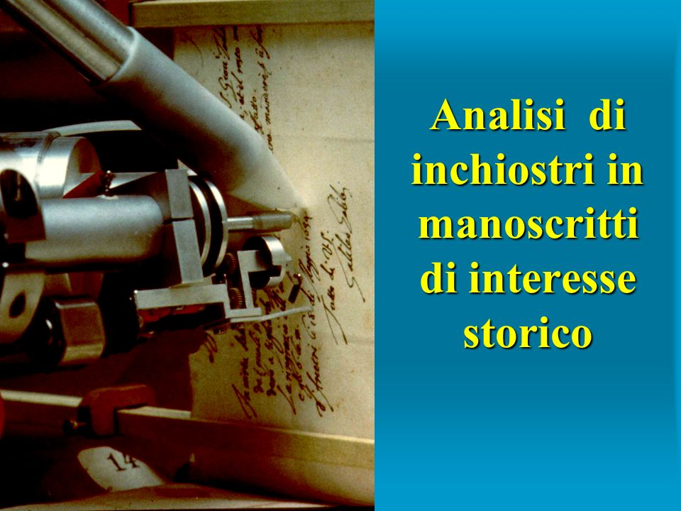Analisi di inchiostri in manoscritti di interesse storico