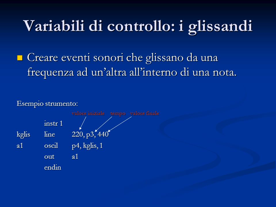Variabili di controllo: i glissandi