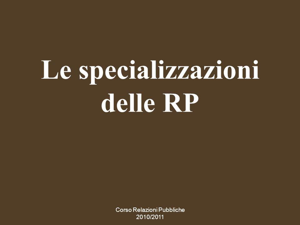 Le specializzazioni delle RP