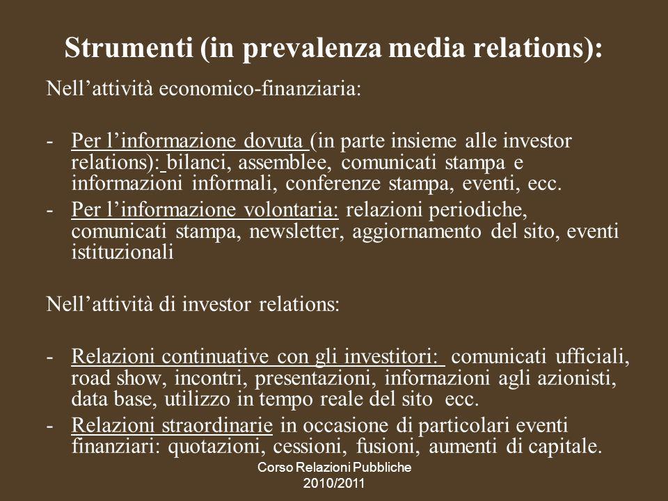Strumenti (in prevalenza media relations):