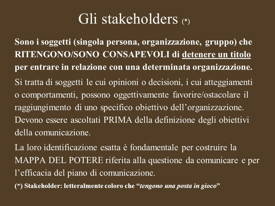 Gli stakeholders (*)