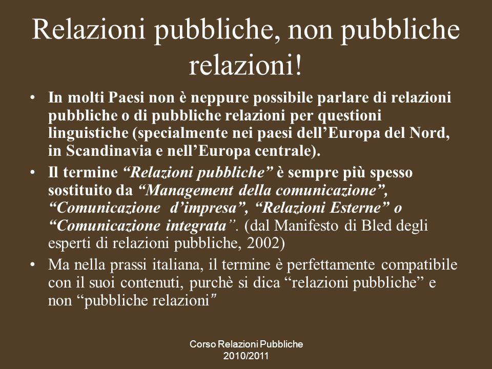 Relazioni pubbliche, non pubbliche relazioni!
