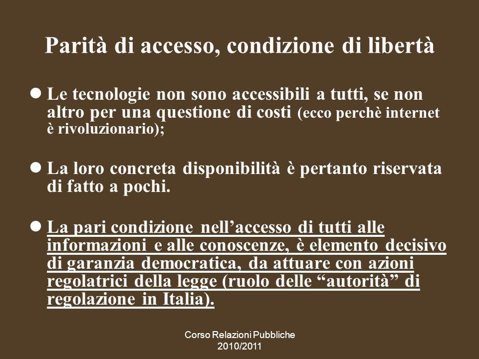 Parità di accesso, condizione di libertà