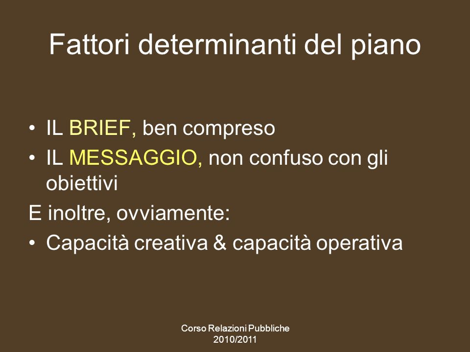 Fattori determinanti del piano