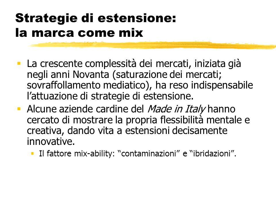 Strategie di estensione: la marca come mix