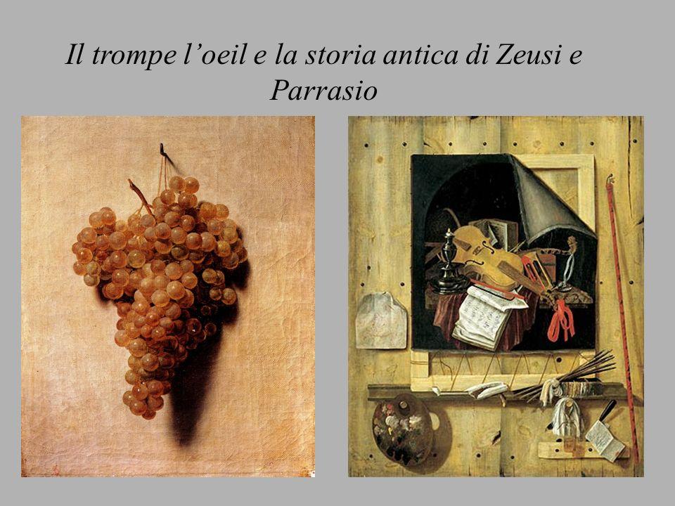 Il trompe l'oeil e la storia antica di Zeusi e Parrasio