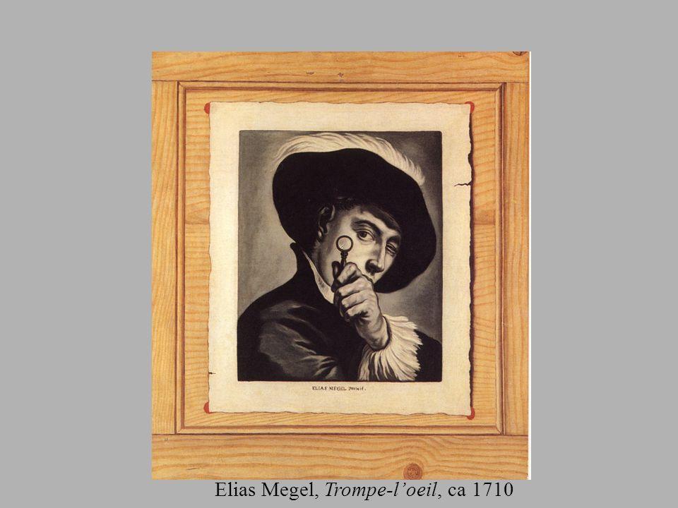 Elias Megel, Trompe-l'oeil, ca 1710
