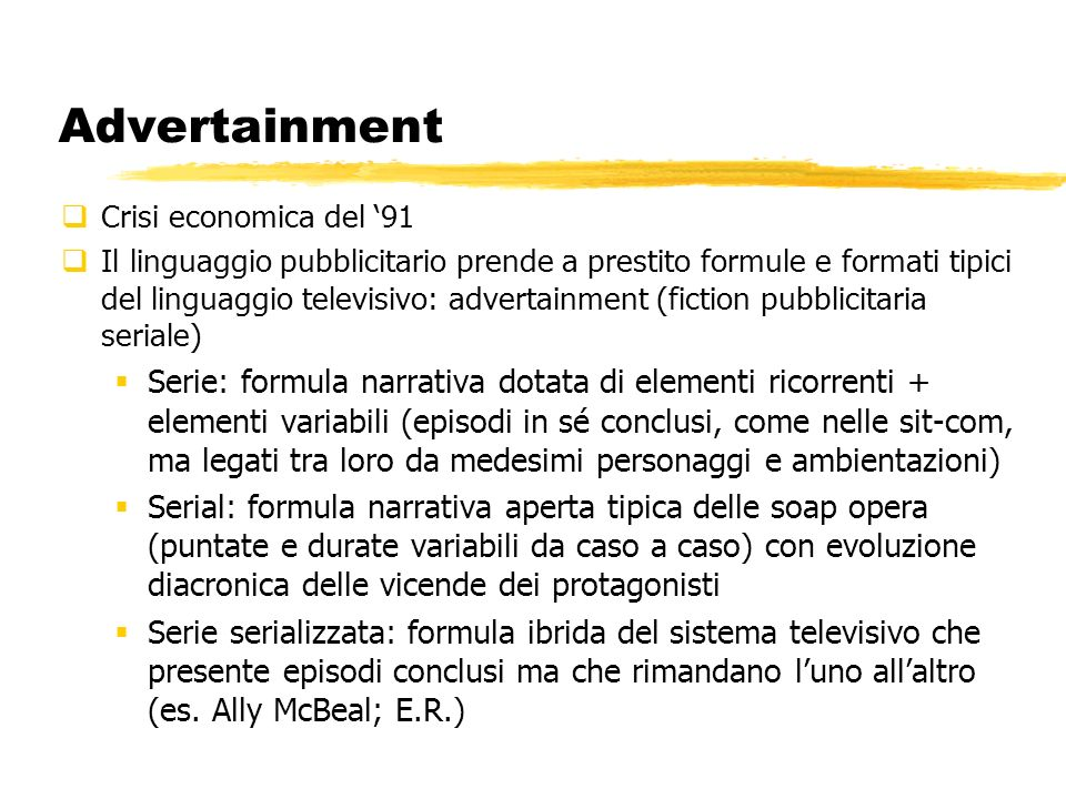 Advertainment Crisi economica del '91.