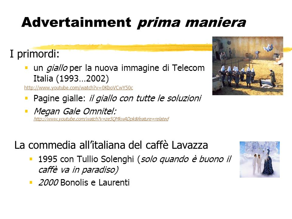 Advertainment prima maniera