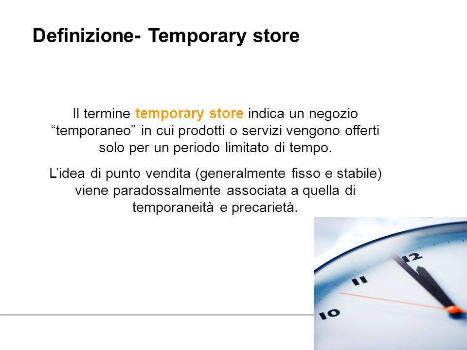 Definizione- Temporary store