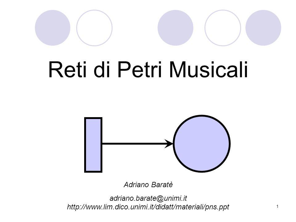 Reti di Petri Musicali Adriano Baratè
