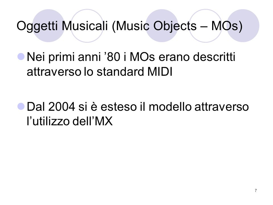 Oggetti Musicali (Music Objects – MOs)