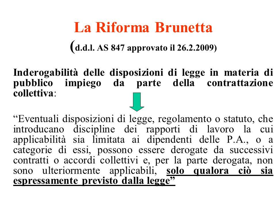La Riforma Brunetta (d.d.l. AS 847 approvato il 26.2.2009)