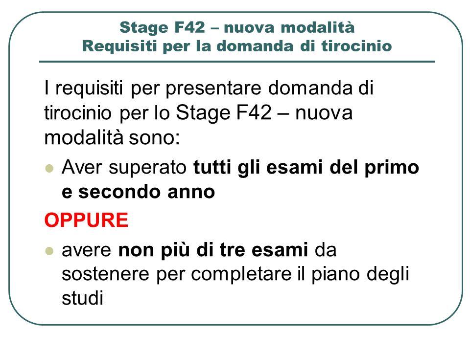 Stage F42 – nuova modalità Requisiti per la domanda di tirocinio