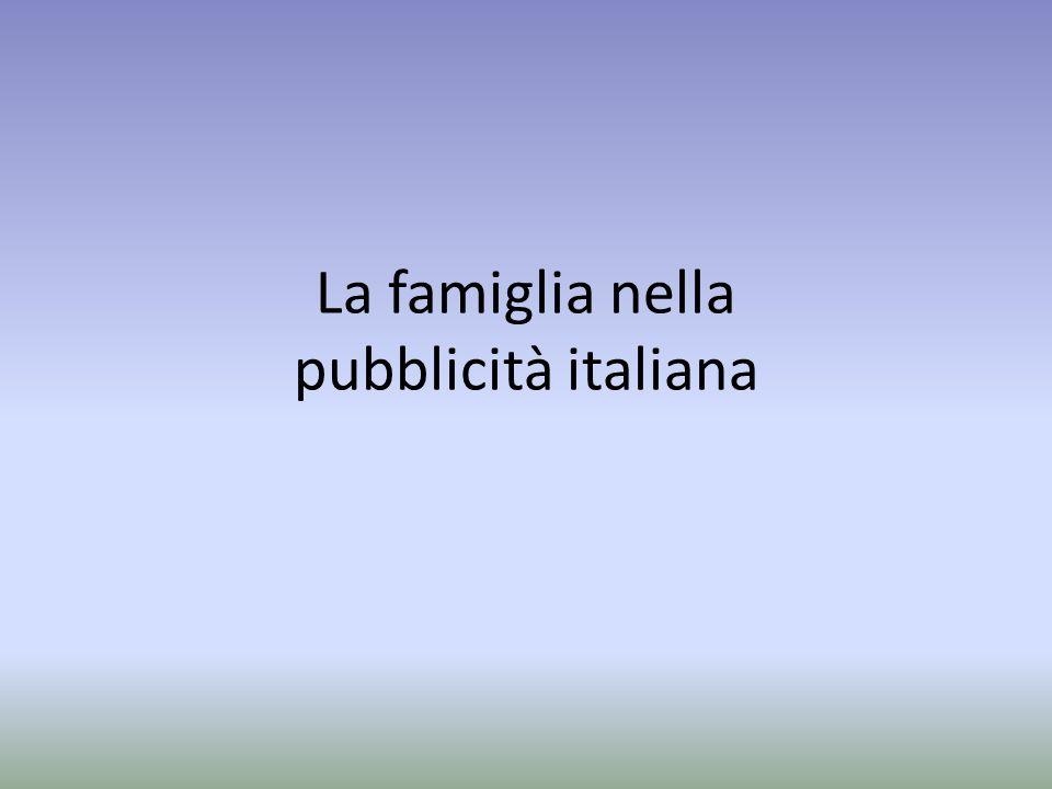 La famiglia nella pubblicità italiana