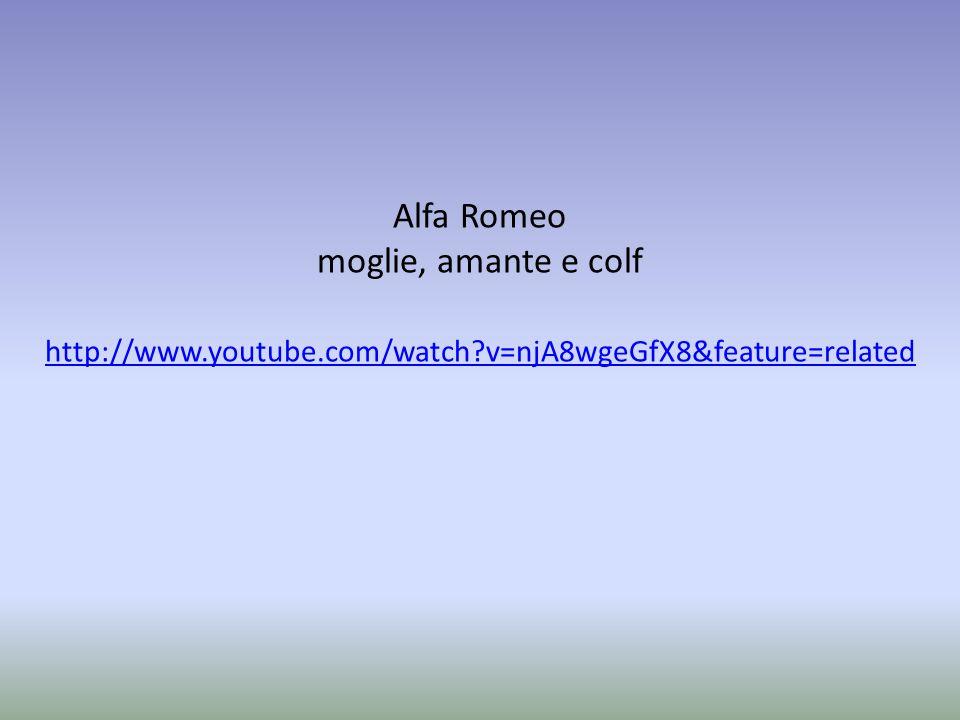 Alfa Romeo moglie, amante e colf