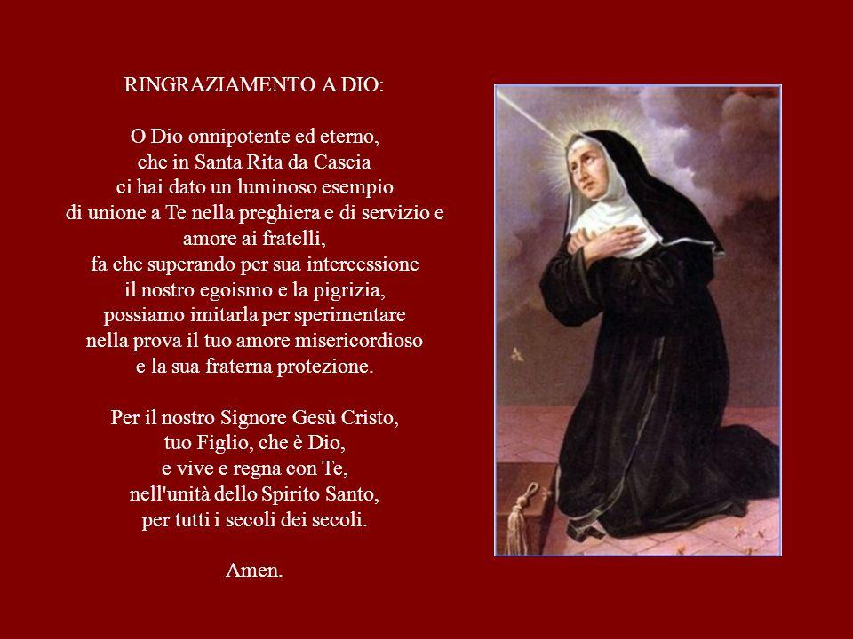 O Dio onnipotente ed eterno, che in Santa Rita da Cascia