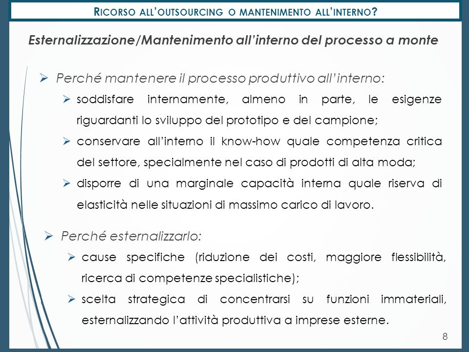 Ricorso all'outsourcing o mantenimento all'interno