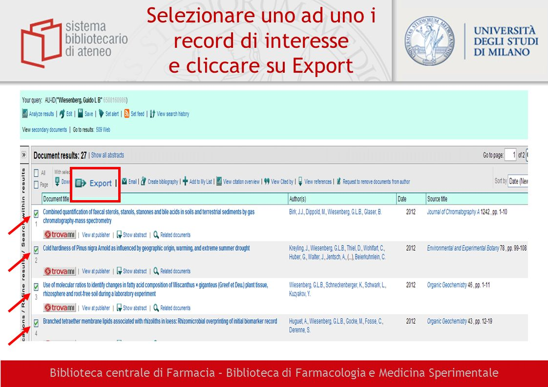 Selezionare uno ad uno i record di interesse e cliccare su Export
