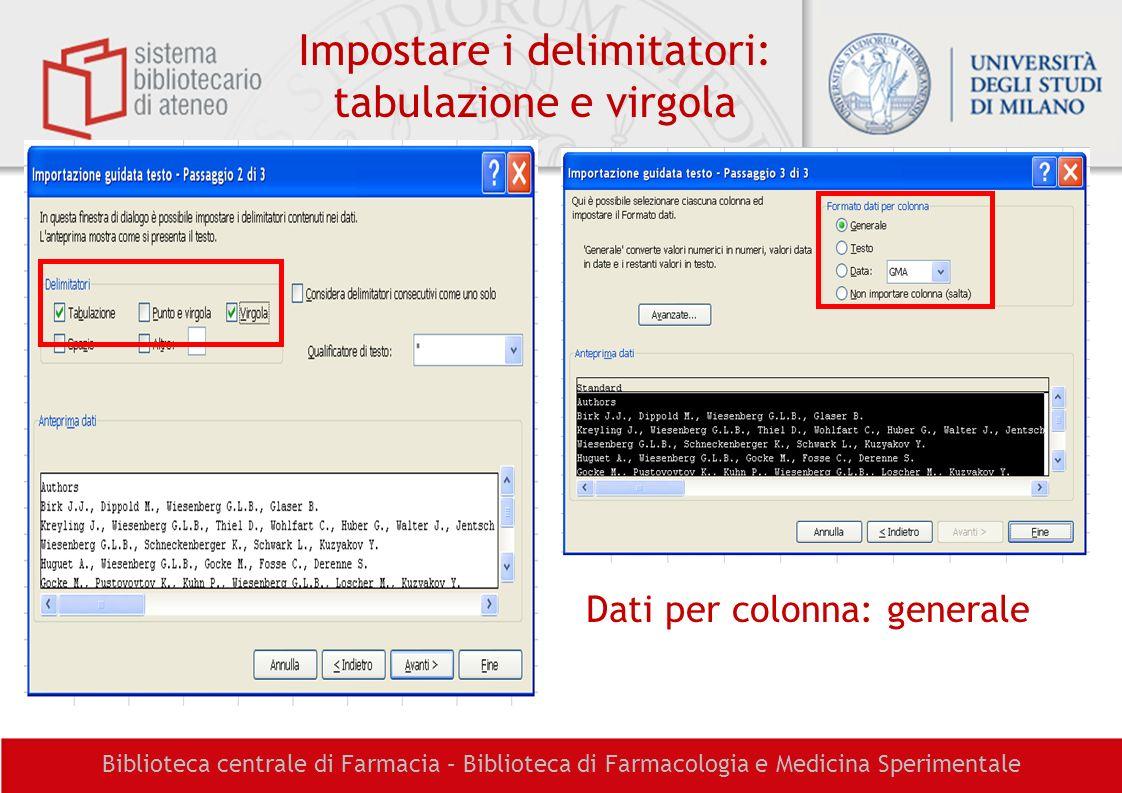 Impostare i delimitatori: tabulazione e virgola