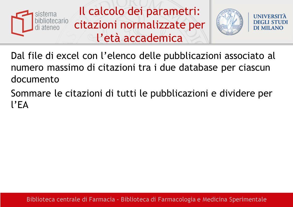 Il calcolo dei parametri: citazioni normalizzate per l'età accademica