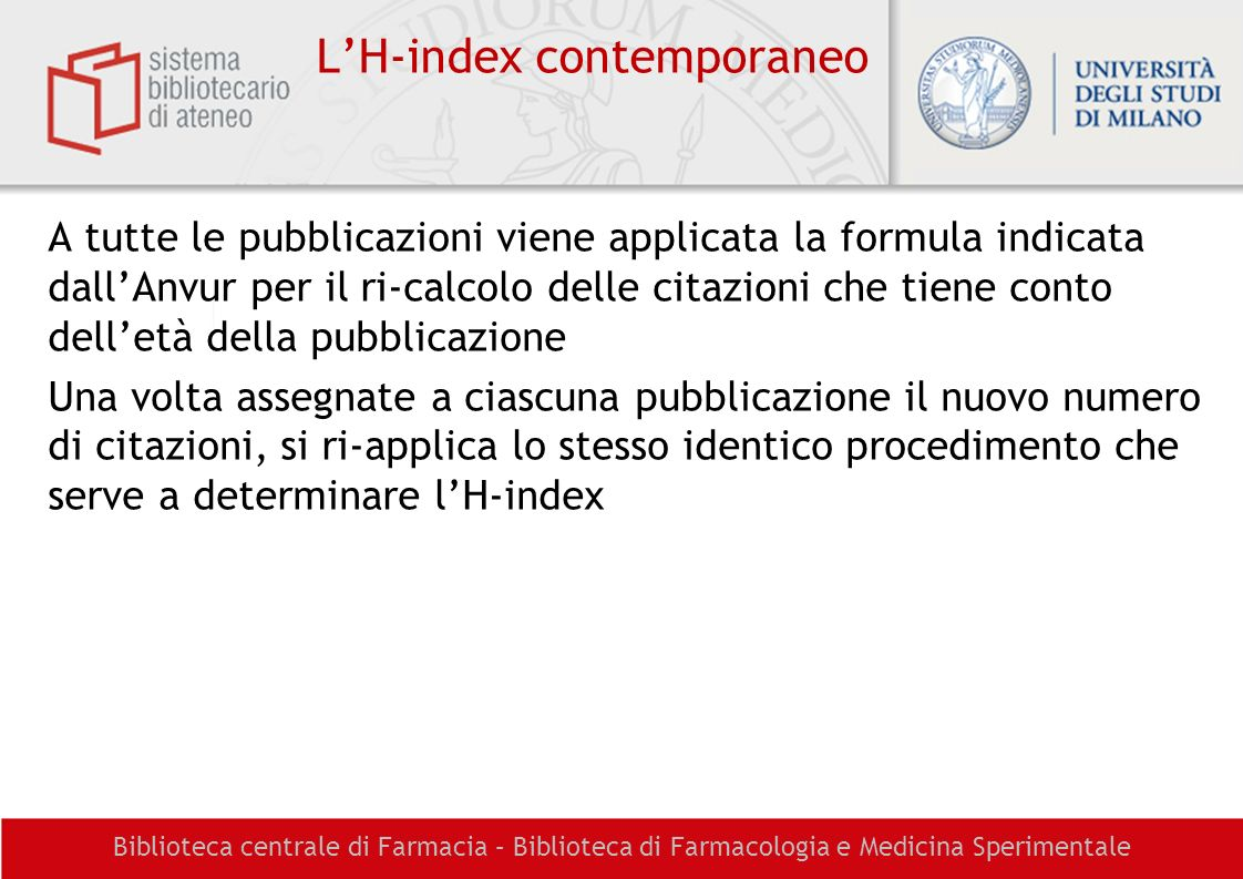 L'H-index contemporaneo