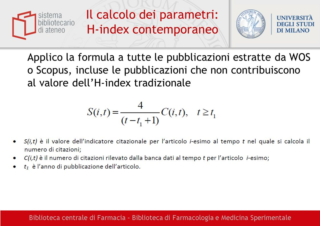 Il calcolo dei parametri: H-index contemporaneo
