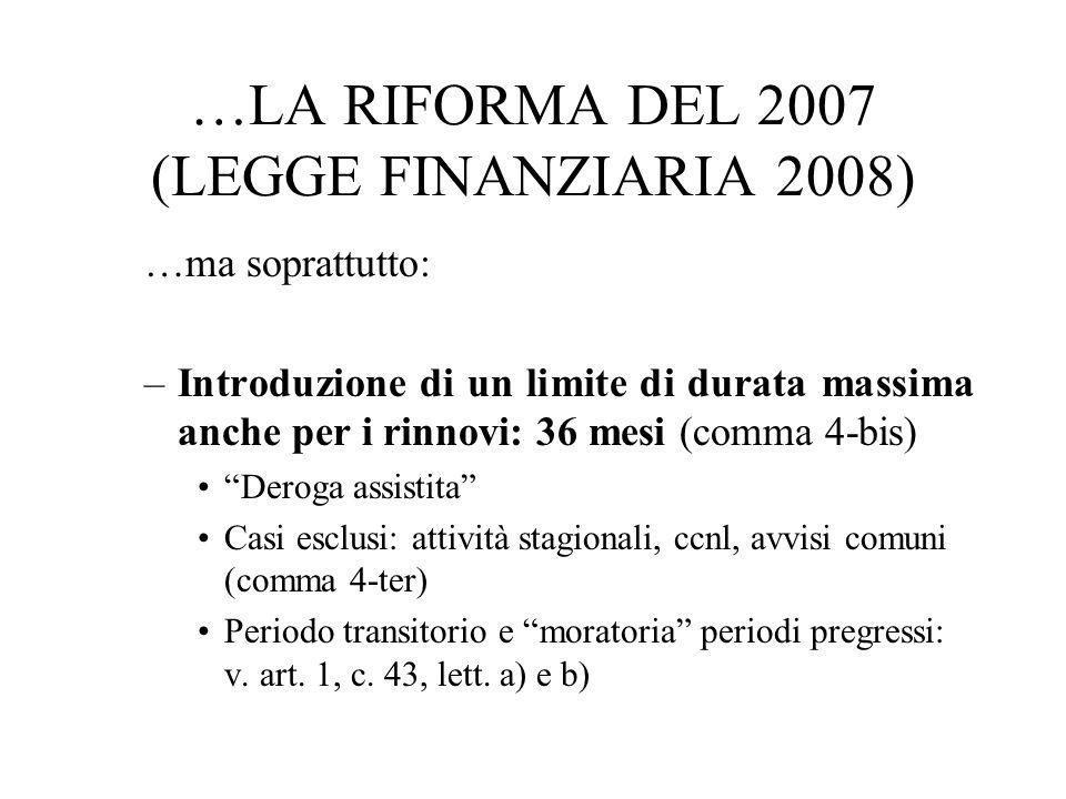 …LA RIFORMA DEL 2007 (LEGGE FINANZIARIA 2008)