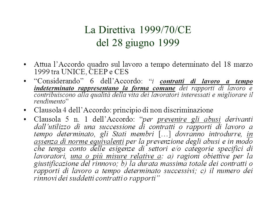 La Direttiva 1999/70/CE del 28 giugno 1999