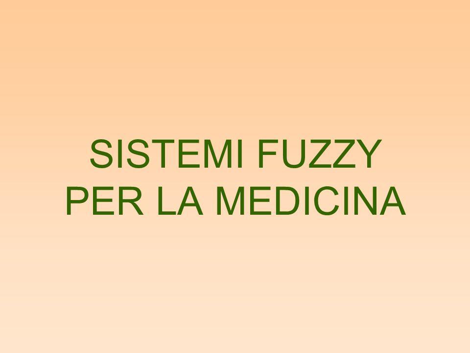 SISTEMI FUZZY PER LA MEDICINA