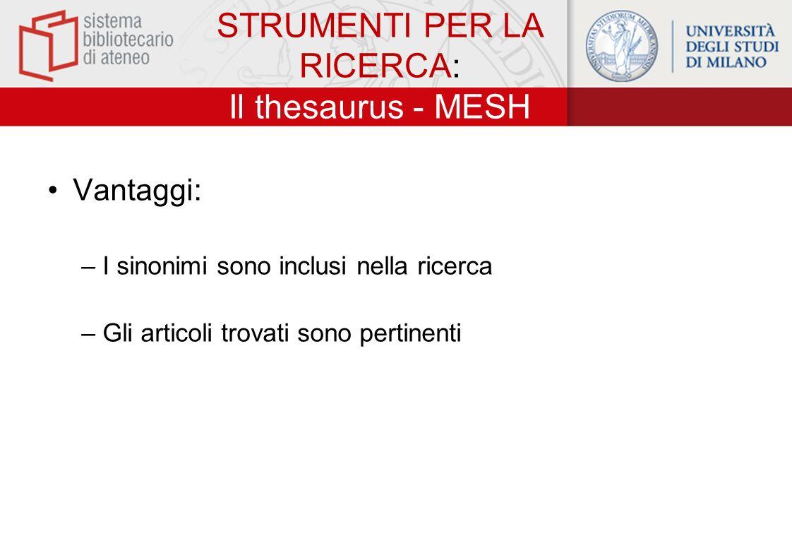 STRUMENTI PER LA RICERCA: Il thesaurus - MESH