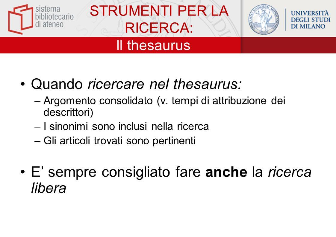 STRUMENTI PER LA RICERCA: Il thesaurus