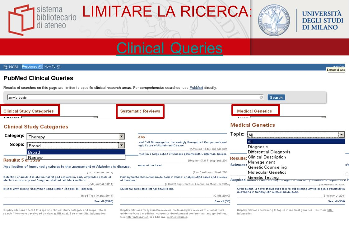 LIMITARE LA RICERCA: Clinical Queries