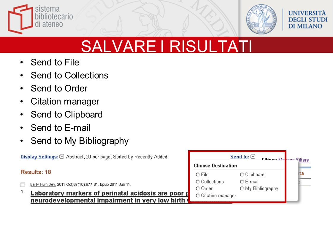 SALVARE I RISULTATI Send to File Send to Collections Send to Order