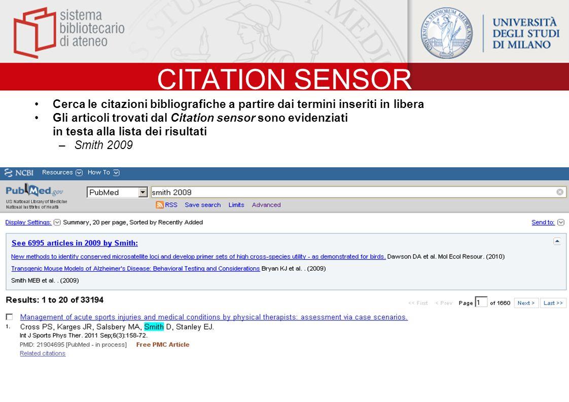 CITATION SENSOR Cerca le citazioni bibliografiche a partire dai termini inseriti in libera.