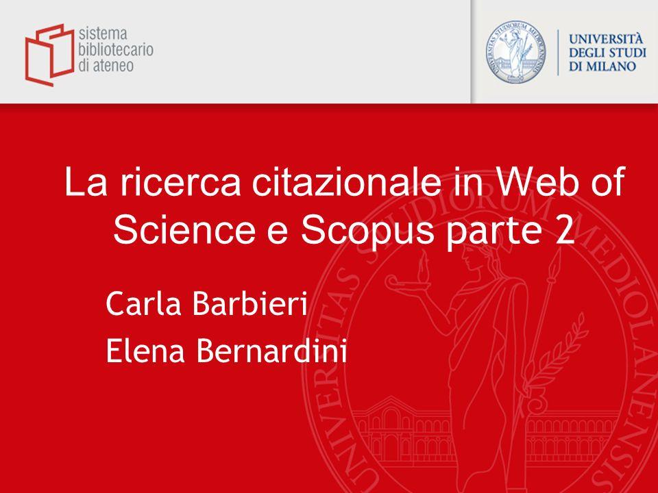 La ricerca citazionale in Web of Science e Scopus parte 2