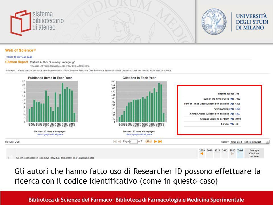 Gli autori che hanno fatto uso di Researcher ID possono effettuare la ricerca con il codice identificativo (come in questo caso)