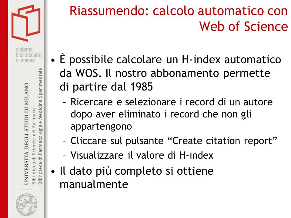 Riassumendo: calcolo automatico con Web of Science