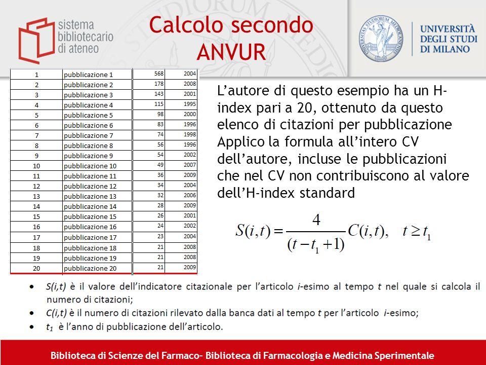 Calcolo secondo ANVUR L'autore di questo esempio ha un H-index pari a 20, ottenuto da questo elenco di citazioni per pubblicazione.