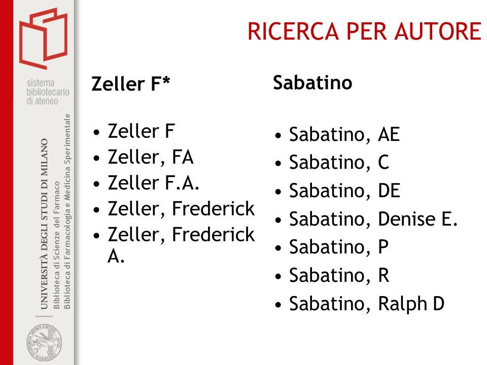 RICERCA PER AUTORE Sabatino Zeller F* Sabatino, AE Zeller F Zeller, FA
