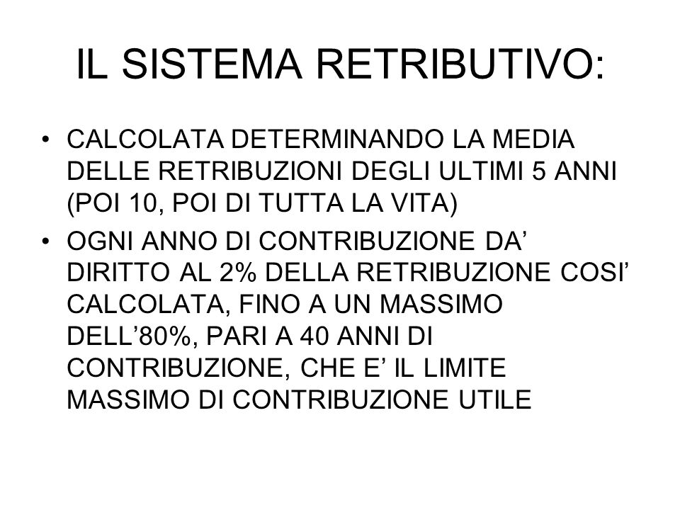 IL SISTEMA RETRIBUTIVO: