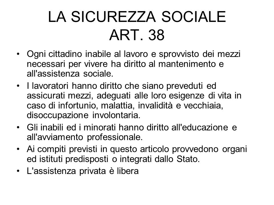 LA SICUREZZA SOCIALE ART. 38
