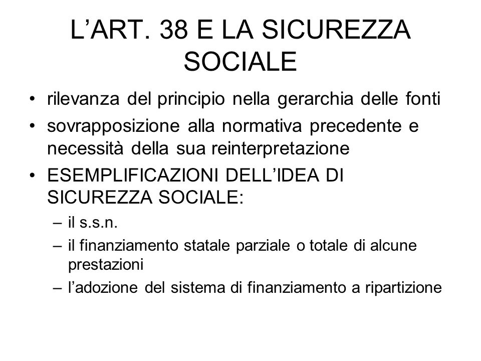 L'ART. 38 E LA SICUREZZA SOCIALE